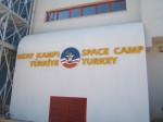 Front Sign - Space Camp Turkey