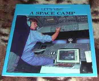 Let's Visit a Space Camp Book