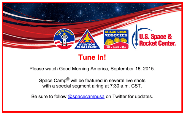 Space Camp Good Morning America Email Content